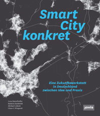 "Cover des Buches ""Smart City konkret"", der Endbericht der Evaluation des Smart-City-Projektes T-City Friedrichshafen"