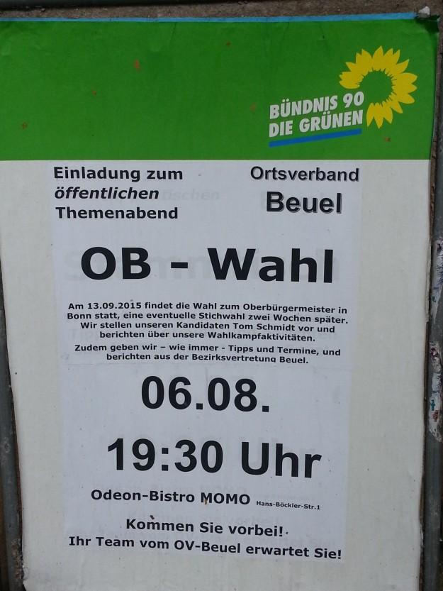 Foto eines Wahlplakates des Ortsverbands Beuel Bündnis 90 / Die Grünen für Tom Schmidt für den OB-Wahlkampf in Bonn 2015