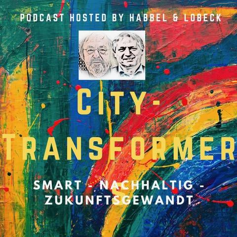 Titelbild des Podcasts City-Transformer von Habbel und Lobeck zur Digitalisierung der Städte und Regionen